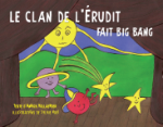 Le clan de l'Erudit fait big bang !