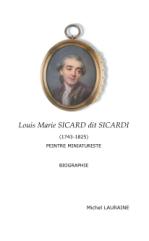 Louis Marie Sicard, dit Sicardi. Peintre miniaturiste
